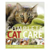 Sách dạy cách chăm mèo DK Complete Cat Care How to Keep Your Cat Healthy